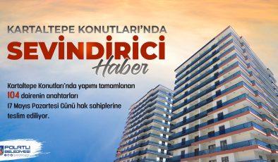 KARTALTEPE KONUTLARI'NDA SEVİNDİRİCİ HABER